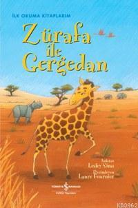 Zürafa İle Gergedan