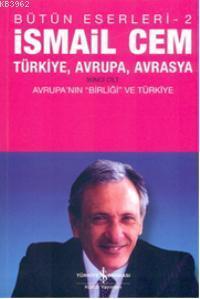 Türkiye, Avrupa, Avrasya; 2.Cilt & Avrupa'nın