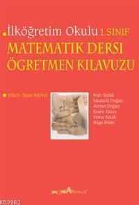 İlköğretim Okulu Matematik Dersi Öğretmen Kılavuzu 1. Sınıf