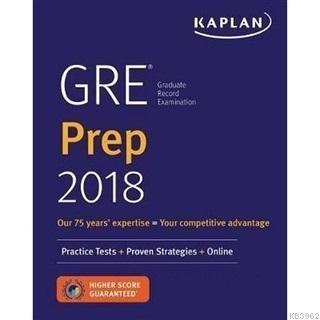 Kaplan's GRE Prep 2018: Practice Tests + Proven Strategies + Online