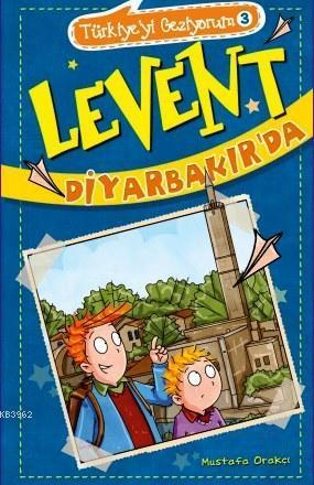Levent Diyarbakır'da; Türkiye'yi Geziyorum - 3