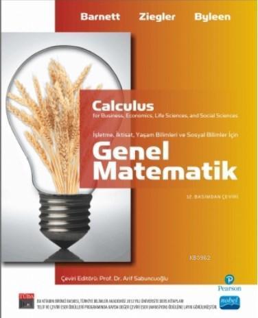 Calculus Genel Matematik; İşletme, İktisat, Yaşam Ve Sosyal Bilimler İçin