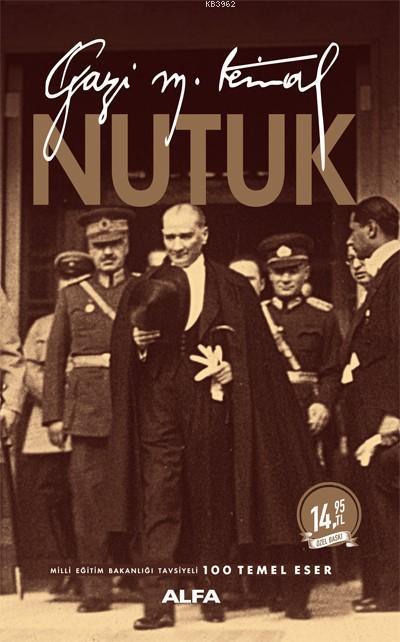 Nutuk; Gazi Mustafa Kemal