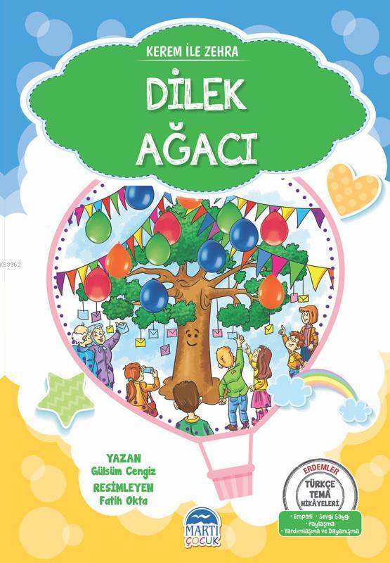 Kerem ile Zehra - Dilek Ağacı; Türkçe Tema Hikayeleri Seti