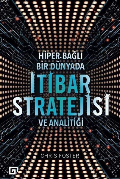 Hiper - Bağlı Bir Dünyada İtibar Stratejisi ve Analitiği