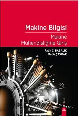 Makine Bilgisi; Makine Mühendisliğine Giriş