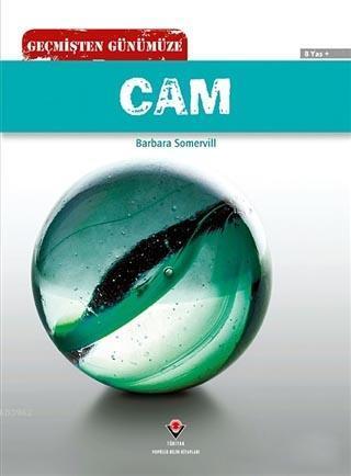 Geçmişten Günümüze - Cam