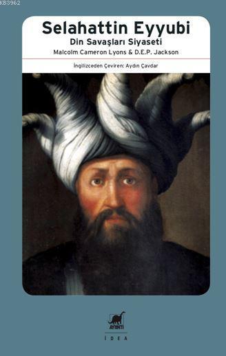 Selehattin Eyyübi; Din Savaşları Siyaseti