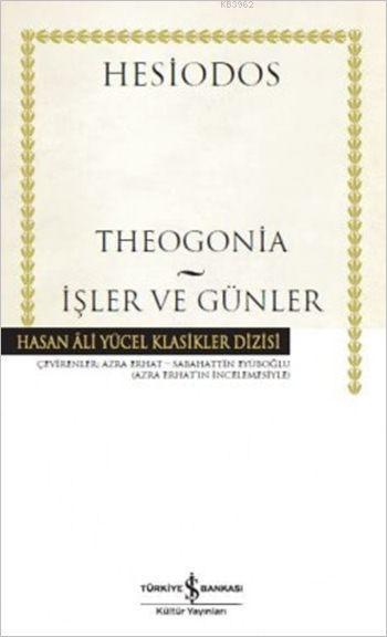 Theogonia - İşler ve Günler (Ciltli)