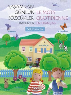 Yaşamdan Günlük Sözcükler-Fransızca