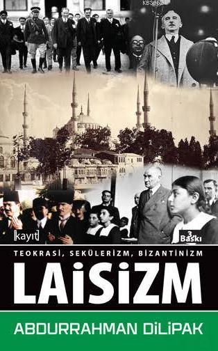 Bir Başka Açıdan Teokrasi Sekülerizm Bizantinizm