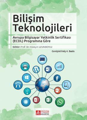 Bilişim Teknolojileri; Avrupa Bilgisayar Yetkinlik Sertifikası (ECDL) Programına Göre