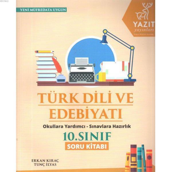 2019 10. Sınıf Türk Dili ve Edebiyatı Soru Kitabı Okula Yardımcı Sınavlara Hazırlık