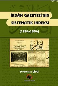 İkdam Gazetesinin Sistematik İndeksi (1894-1904)