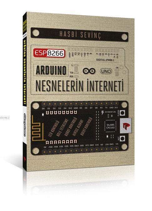 ESP8266 ve Arduino ve Nesnelerin İnterneti