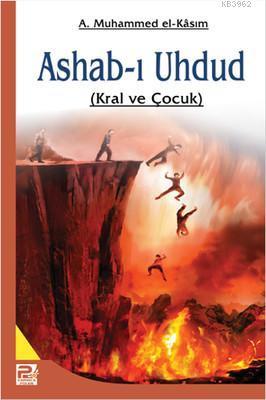 Ashab-ı Uhdud; Kral ve Çocuk