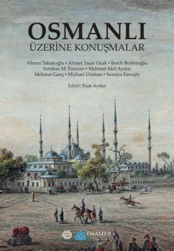 Osmanlı Üzerine Konuşmalar