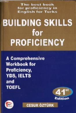 Building Skills for Proficiency; The Best Book for Proficiency in English for Turks