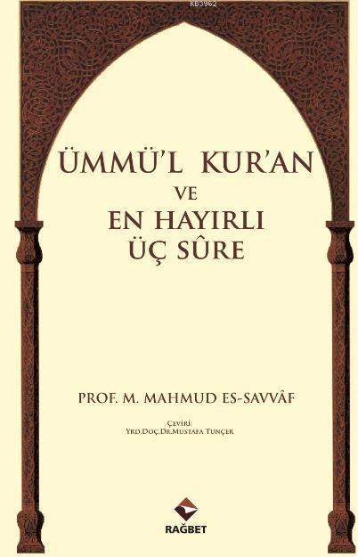 Ümmü'l Kur'an ve En Hayırlı Üç Sure
