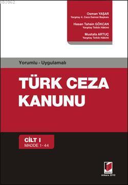 Türk Ceza Kanunu (6 Cilt); Yorumlu - Uygulamalı