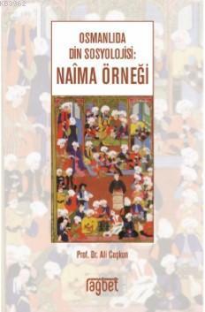 Osmanlıda Din Sosyolojisi; Naima Örneği