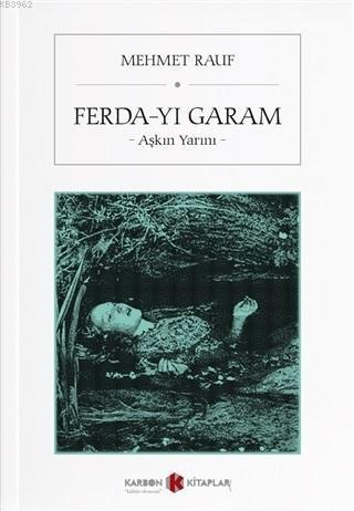 Ferda-yı Garam; Aşkın Yarını
