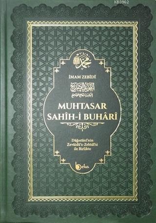 Muhtasar Sahih-i Buhari; Dağıstani'nin Zevaidü'z Zebidi'si ile Birlikte