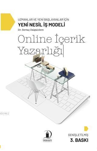 Online İçerik Yazarlığı; Uzmanlar ve Yeni Başlayanlar İçin Yeni Nesil İş Modeli