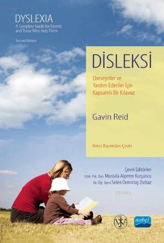 Disleksi Ebeveynler ve Yardım Edenler İçin Kapsamlı Bir Kılavuz / DYSLEXIA A Complete Guide for Pare
