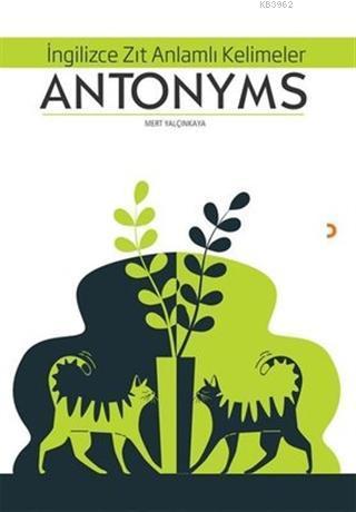 Antonyms İngilizce Zıt Anlamlı Kelimeler