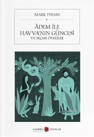 Adem ile Havva'nın Güncesi ve Seçme Öyküler