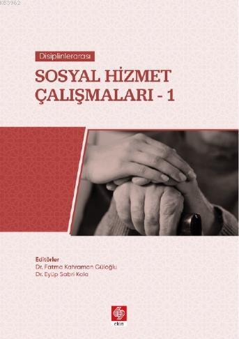Disiplinlerarası Sosyal Hizmet Çalışmaları-1