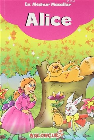 En Meşhur Masallar - Alice
