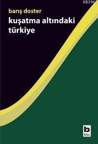 Kuşatma Altındaki Türkiye