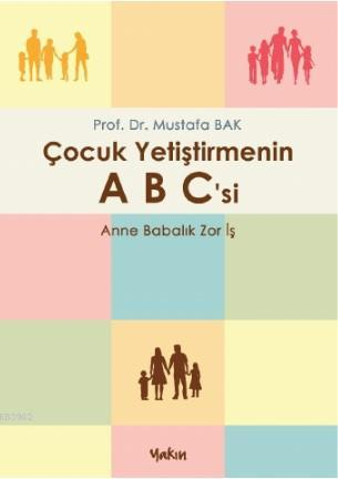 Çocuk Yetiştirmenin ABC'si