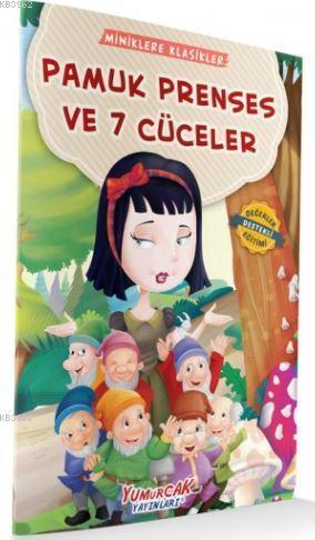 Pamuk Prenses Ve 7 Cüceler - Miniklere Klasikler