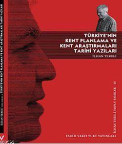 Türkiye'nin Kent Planlama; ve Kent Araştırmaları Tarihi Yazıları