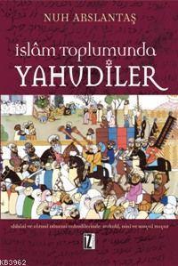 İslam Tohumunda Yahudiler; Abbasi ve Fatımi Dönemi Yahudilerinde Hukuki, Dini ve Sosyal Hayat