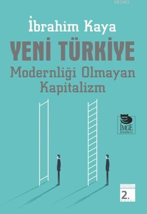Yeni Türkiye; Modernliği Olmayan Türkiye