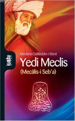 Yedi Meclis; (Mecâlis-i Seba)