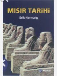Mısır Tarihi; Ana Hatlarıyla