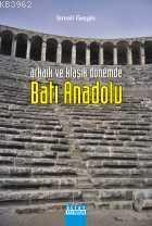 Arkaik ve Klasik Dönemde Batı Anadolu