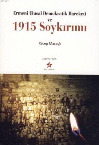 Ermeni Ulusal Denokratik Hareketi ve| 1915 Soykırımı