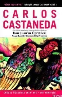 Don Juan'ın Öğretileri; Yaqui Kızılderililerinin Bilgi Yöntemi