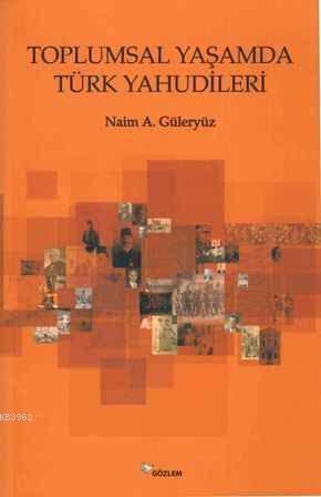 Toplumsal Yaşamda Türk Yahudileri