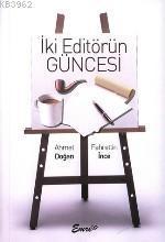 İki Editörün Güncesi