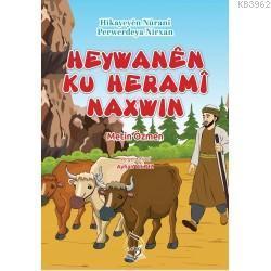 Heywanem Ku Herami Naxwın