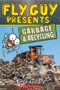 Fly Guy Presents: Garbage and Recycling (Fly Guy)
