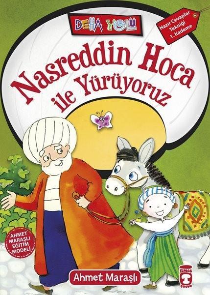 Nasreddin Hoca ile Yürüyoruz; +8 Yaş
