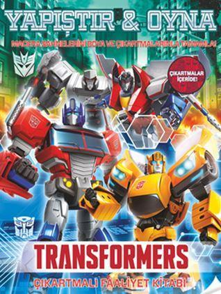 Transformers Yapıştır Oyna; Çıkartmalı Faaliyet Kitabı